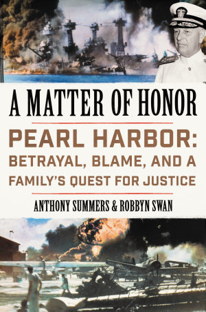 A Matter of Honor by Anthony Summers and Robbyn Swan
