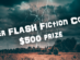 Summer Flash Fiction Contest $500 prize